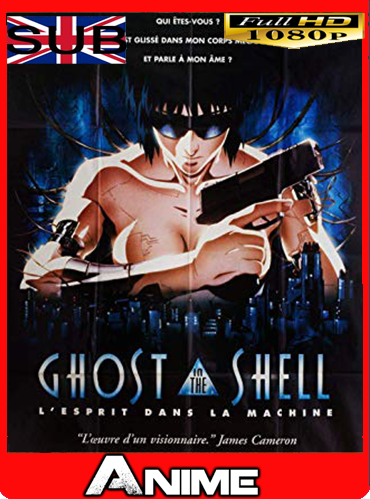 GHOST IN THE SHELL (1995) [1080P] SUB ESP [GoogleDrive-Mega] JorgeHD
