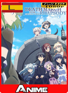 DEATH MARCH TO THE PARALLEL WORLD RHAPSODY [12/12] (2018) HD [1080P] Latino [GoogleDrive-Mega] OriionHD
