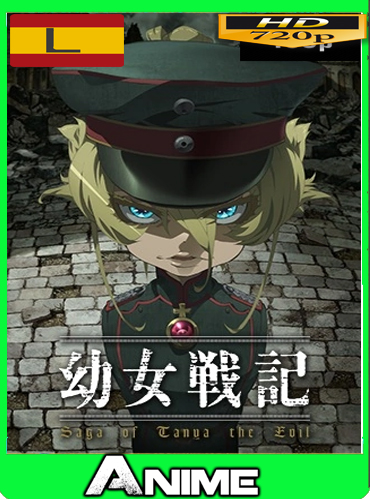 Youjo Senki (Saga of Tanya the Evil) (2017) [720P] Latino [Google-Mega] by joveromghd