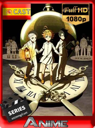 The Promised Neverland (Temp.1)(2019)[1080p][Castellano][GoogleDrive][Darksider21]