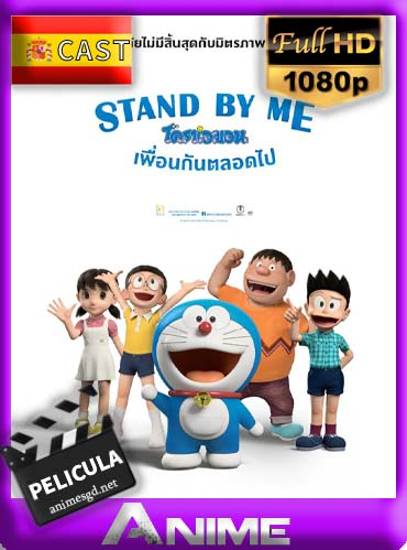 Stand By Me Doraemon (2014)[1080p][Latino][GoogleDrive][Darksider21]