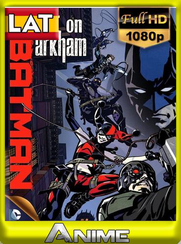 Batman: Ataque a Arkham (2014) [1080P] Latino-Ingles [GoogleDrive-Mega]by joveromghd