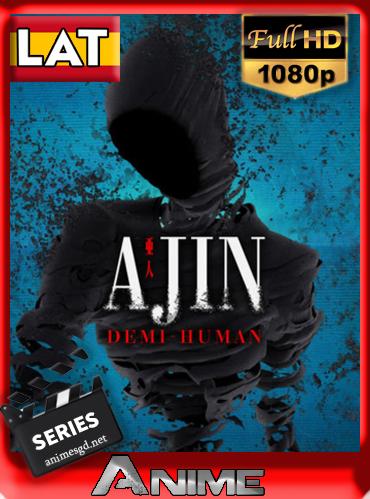 Ajin (2016)[1080P][Latino][Temp.1][GoogleDrive][Mega][Darksider21]