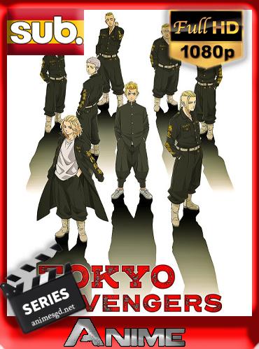 Tokyo Revengers (Sin Censura)(Temp.1)(22/24)(2021)[1080p][Sub-Español][Darksider21]