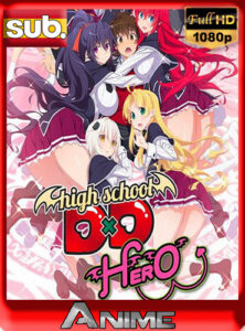 High School DxD Hero (2018) Temporada 4 – [1080p] [Japones, Sub-Español] [G-DRIVE] By [DAniichelle_Stone].