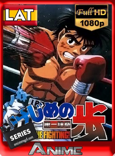Hajime no Ippo – Espíritu de lucha! (Temp.1)(76/76)(2000)[1080p][Latino][Darksider21]