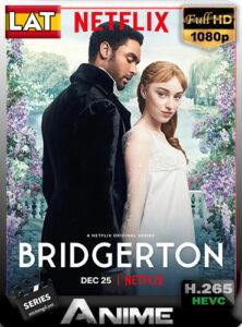 Los Bridgerton (2020) Temporada 01 – [NTFLX] – [1080p] [x265] WEB-DL [Latino-Ingles-Castellano] by DAniichelle_Stone.
