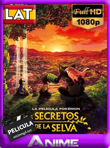 Pokémon: Los secretos de la selva (2020) (Película) [1080p] [Latino] [Darksider21]